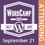 I am Attending WordCamp SLC 2013