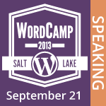 I am Speaking at WordCamp SLC 2013
