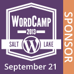 I a proud Sponsor for WordCamp SLC 2013