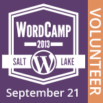 I am Volunteering at WordCamp SLC 2013